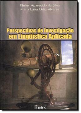 PERSPECTIVA DE INVESTIGACAO EM LINGUISTICA APLICADA