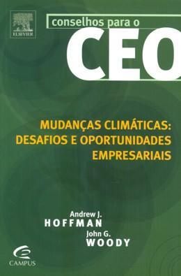 MUDANCAS CLIMATICAS: DESAFIOS E OPORTUNIDADES EMPRESARIAIS