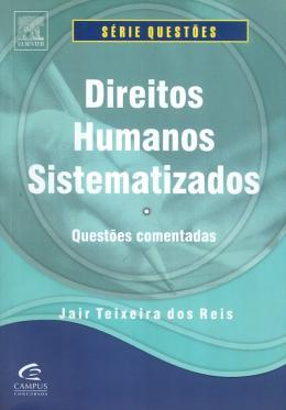 DIREITOS HUMANOS SISTEMATIZADOS - QUESTOES COMENTADAS