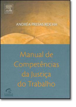 MANUAL DE COMPETENCIAS DA JUSTICA DO TRABALHO