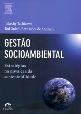 GESTAO SOCIOAMBIENTAL - ESTRATEGIAS NA NOVA ERA DA SUSTENTABILIDADE