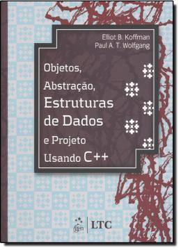 OBJETOS: ABSTRACAO, ESTRUTURAS DE DADOS C++