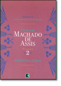 CONTOS DE MACHADO DE ASSIS - VOL. 2 - ADULTERIO E CIUME