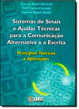 SISTEMAS DE SINAIS E AJUDAS TECNICAS PARA A COMUNICACAO