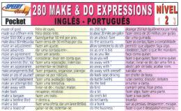 280 MAKE AND DO EXPRESSIONS INGLES-PORTUGUES - NIVEL 2