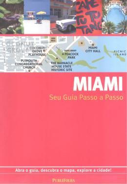 MIAMI - SEU GUIA PASSO A PASSO- 6ªED