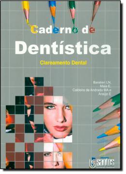 CADERNO DE DENTISTICA - CLAREAMENTO DENTAL