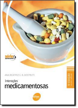 INTERACOES MEDICAMENTOSAS  5ª EDICAO