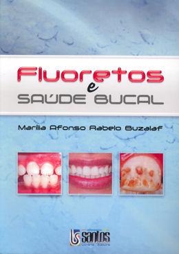 FLUORETOS E SAUDE BUCAL