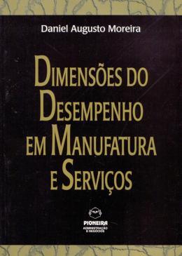 DIMENSOES DO DESEMPENHO EM MANUF.E SERVICOS