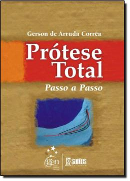 PROTESE TOTAL PASSO A PASSO