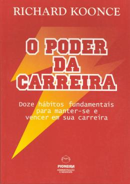O PODER DA CARREIRA