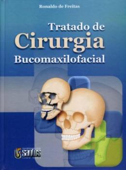 TRATADO DE CIRURGIA BUCOMAXILOFACIAL