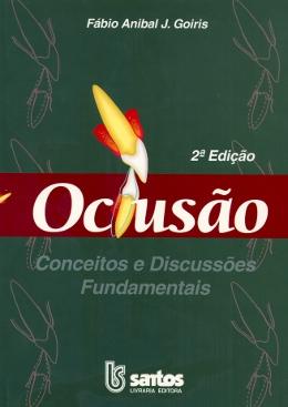 OCLUSAO: CONCEITOS E DISCUSSOES FUNDAMENTAIS