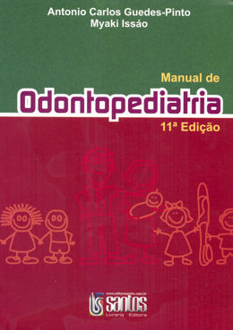 MANUAL DE ODONTOPEDIATRIA - 11ª EDICAO