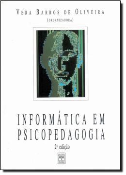 INFORMATICA EM PSICOPEDAGOGIA  2ª EDICAO