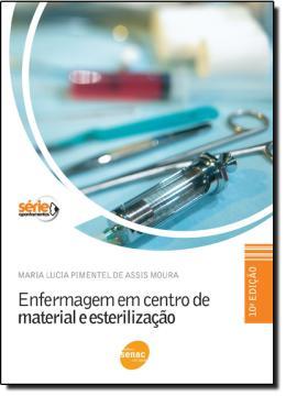 ENFERMAGEM EM CENTRO DE MATERIAL E ESTERILIZACAO  9ª EDICAO