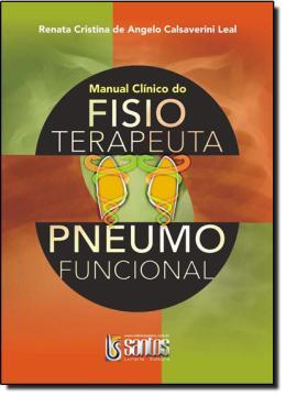 MANUAL CLINICO DO FISIOTERAPEUTA PNEUMOFUNCIONAL