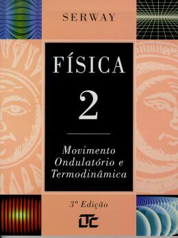 FISICA 2 (MOVIMENTO ONDULAT.E TERMODIN.)