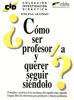 COMO SER PROFESOR /A Y QUERER SEGUIR SIENDOLO
