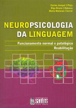 NEUROPSICOLOGIA DA LINGUAGEM
