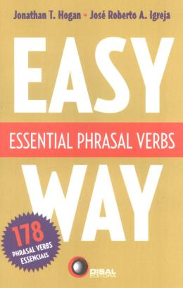 ESSENTIAL PHRASAL VERBS - EASY WAY - 178 PHRASAL VERBS ESSENCIAIS