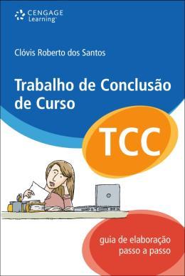 TRABALHO DE CONCLUSAO DE CURSO - GUIA DE ELABORACAO