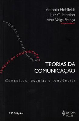 TEORIAS DA COMUNICACAO - CONCEITOS, ESCOLAS E TENDENCIAS