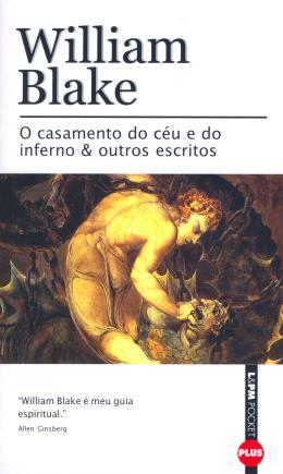 O CASAMENTO DO CEU E DO INFERNO E OUTROS ESCRITOS - POCKET