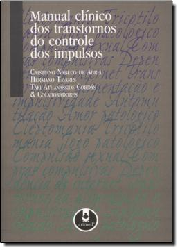 MANUAL CLINICO DOS TRANSTORNOS DO CONTROLE DOS IMPULSOS