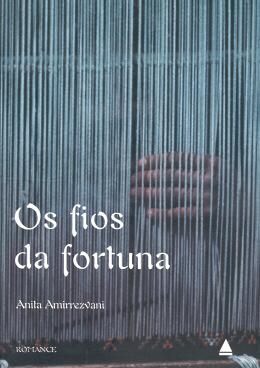 OS FIOS DA FORTUNA