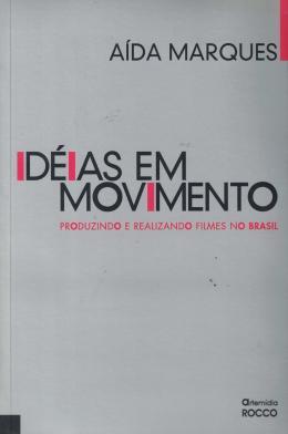 IDEIAS EM MOVIMENTO - COM DVD
