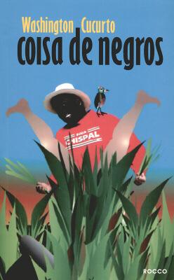 COISA DE NEGROS