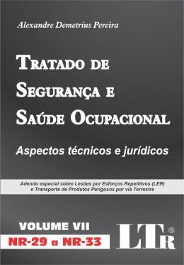 TRATADO DE SEGURANCA E SAUDE OCUPACIONAL - VOLUME 7