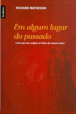 EM ALGUM LUGAR DO PASSADO