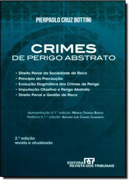CRIMES DE PERIGO ABSTRATO - 2ª EDICAO