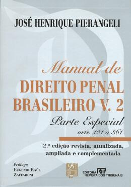 MANUAL DE DIREITO PENAL BRASILEIRO  VOLUME 2  PARTE ESPECIAL - 2ª EDICAO