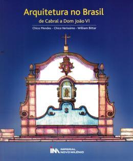 ARQUITETURA NO BRASIL: DE CABRAL A DOM JOAO VI