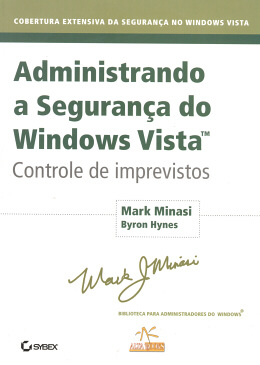 ADMINISTRANDO A SEGURANCA DO WINDOWS VISTA - CONTROLE DE IMPREVISTOS