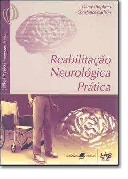 REABILITACAO NEUROLOGICA PRATICA