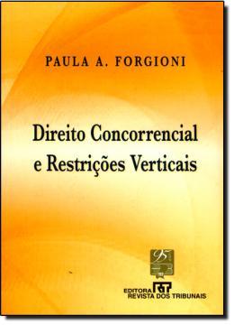DIREITO CONCORRENCIAL E RESTRICOES VERTICAIS