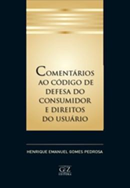 COMENTARIOS AO CODIGO DE DEFESA DO CONSUMIDOR E DIREITOS DO USUARIO