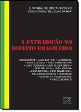 EXTRADICAO NO DIREITO BRASILEIRO, A
