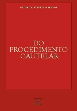 DO PROCEDIMENTO CAUTELAR