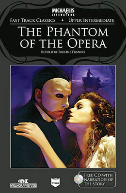 THE PHANTOM OF THE OPERA - WITH AUDIO-CD - UPPER INTERMEDIATE
