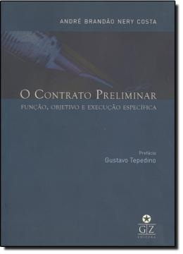 CONTRATO PRELIMINAR: FUNCAO, OBJETIVO E FUNCAO ESPECIFICA, O