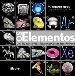 OS ELEMENTOS - UMA EXPLORACAO VISUAL DOS ATOMOS CONHECIDOS NO UNIVERSO