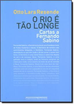 RIO E TAO LONGE, O