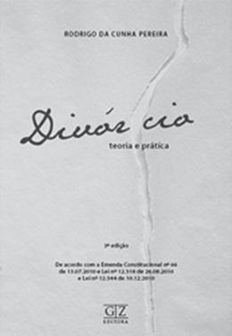 DIVORCIO,TEORIA E PRATICA - 3ª EDICAO
