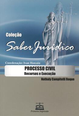 PROCESSO CIVIL - RECURSOS E EXECUCAO